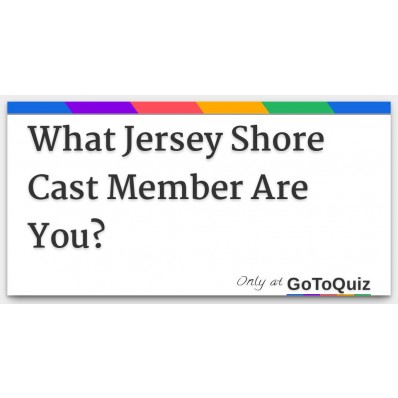 which jersey shore character are you